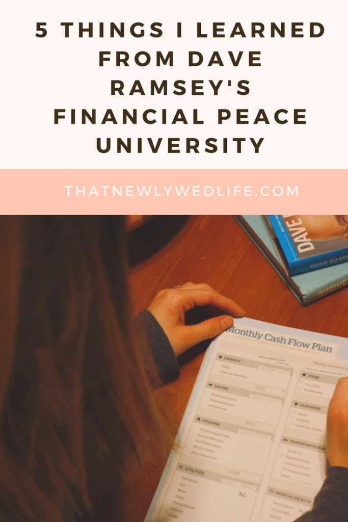 5 Things I Learned from Dave Ramsey's Financial Peace University